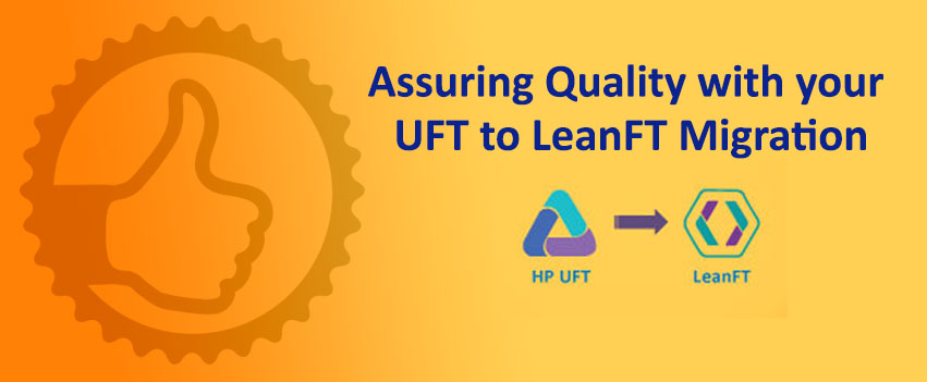 Assuring Quality with your UFT to LeanFT Migration
