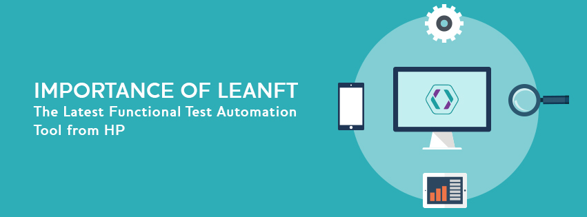 Importance of LeanFT – The Latest Functional Test Automation Tool from HP