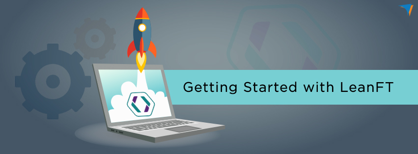 Getting Started with LeanFT, lean functional testing, leanft, hp leanft, leanft for c#, leanft for java, leanft for javascript, functional testing, software testing, quicklean, leanft application models, leanft web testing
